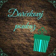 Darčekové poukážky - Darčeková poukážka - 4191642_