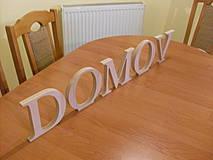 Dekorácie - Dekoratívny nápis - DOMOV - výška 10 cm - 4368324_