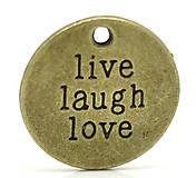 Prívesok LIVE LOVE LAUGH