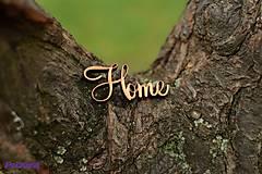 Home - vyrezaný nápis - MINI