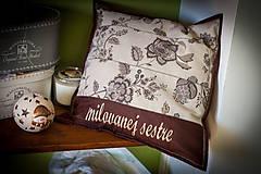 """Úžitkový textil - Vankúšik""""milovanej sestre"""" - 4954973_"""