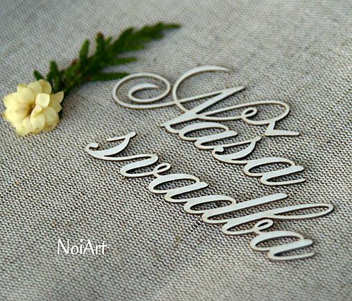 Výrez z lepenky Naša svadba
