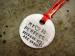 Kľúčenky - MY HEART IS PERFECT / 2mm hrúbka - 5565170_