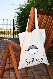 Nákupné tašky - SORRY... (eko taška) ...eyeS - 5588275_