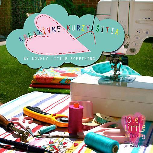 Individuálne kurzy kreatívneho šitia s Lovely Little Something