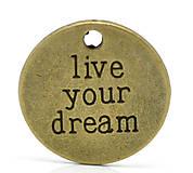 - Prívesok LIVE YOUR DREAM - 5852784_