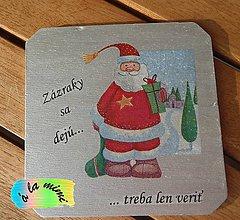 """Pomôcky - Vianočná podložka pod pohár """"Zázraky sa dejú"""" - 5985246_"""