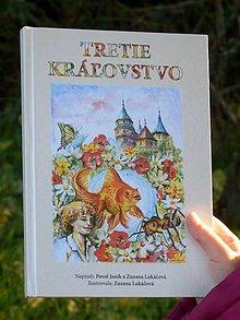 Knihy - Tretie kráľovstvo - knižka (nielen) pre deti - 5990719_