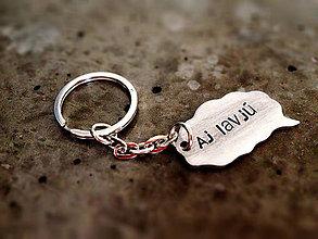 Kľúčenky - Aj lavjú :))) / 2mm hrúbka - 6015534_