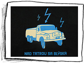 Tričká - Nad Tatrou sa blýska 01  – L veľkosť / SALE - 6022469_