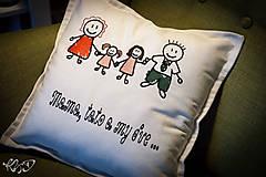 """Úžitkový textil - Vankúšik """"Mama,tato a my dve"""" - 6319610_"""