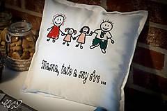 """Úžitkový textil - Vankúšik """"Mama,tato a my dve"""" - 6319618_"""