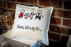 """Úžitkový textil - Vankúšik """"Mama,tato a my dve"""" - 6319620_"""