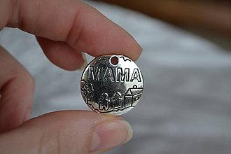 """Komponenty - Prívesok """"Mama"""", 22mm, 0.30€/ks - 6316748_"""