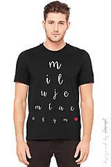 - Pánske tričko krátky rukáv rôzne farby MILUJEM ŤA - 6325786_