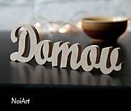 - Samostatne stojaci nápis DOMOV  - 6436284_