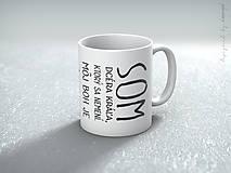 Nádoby - Hrnček keramický biely veľký... SOM JEHO - 6446151_