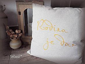 Úžitkový textil - Rodina je dar obliečka (zlatým) - 6498948_