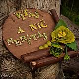 Vitaj a nič nepýtaj - tabuľka na dvere