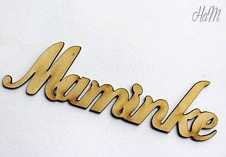 Polotovary - Drevený výrez Maminke 18 x 5 cm - 6592275_