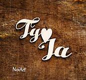 Papierový nápis Ty a Ja