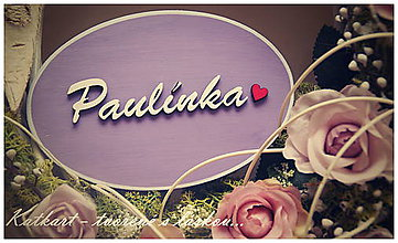 Dekorácie - Drevená tabuľka s menom Paulínka - 6772626_