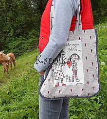 Veľké tašky - Taška - Ako moja mama ♥♥♥ - 6778789_