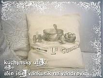 Úžitkový textil - vankúšik...útek z kuchyne II. - 917672