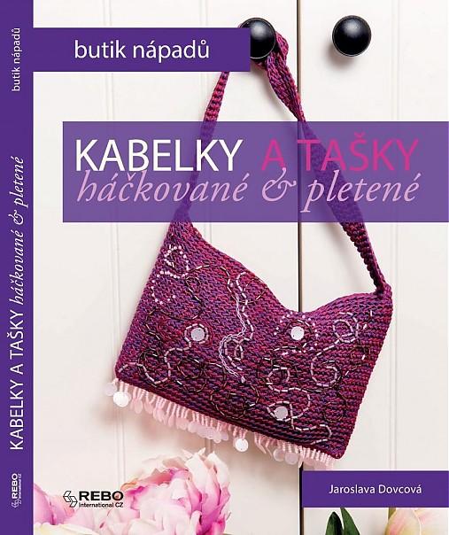 KABELKY a TAŠKY - autorská kniha   JaroslavaDovcova - SAShE.sk ... 47c9e43b9c5