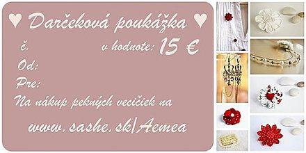 Darčekové poukážky - Darčeková poukážka v hodnote 15 € - 1961324