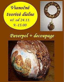 Kurzy - Paverpol + decoupage : Vianočné tvorivé dielne aj 5.12. od 9 - 12.00 - 1979686