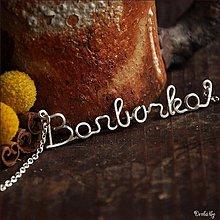 Náhrdelníky - Náhrdelník s menom z postriebreného drôtu: 6-8 písmen (Barborka) - 2168737