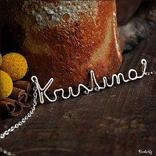 Náhrdelníky - Náhrdelník s menom z postriebreného drôtu: 6-8 písmen (Kristina) - 2329421