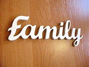 Tabuľky - Dekoratívny nápis - FAMILY výška 15 cm - 2495268
