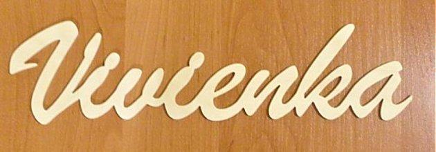 Detské doplnky - Drevený nápis - meno Vivienka - 2523420