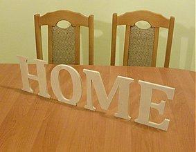 Polotovary - Drevený nápis - HOME - výška 10 cm - 2523433