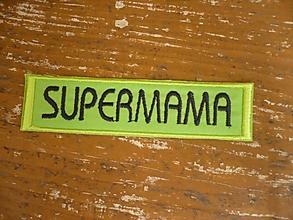 Materiál ručne robený - SUPERMAMA - nášivka - 3006309