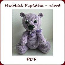 Kurzy - Návod na háčkovaného medvídka Pupkáčka - 3543488