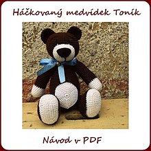 Kurzy - Návod na háčkovaného medvídka Toníka - 3543492